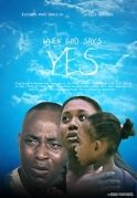 When God Says Yes on iROKOtv - Nollywood