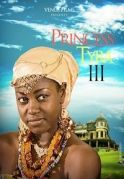 Princess Tyra 3 on iROKOtv - Nollywood