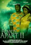 Royalty Apart 2 on iROKOtv - Nollywood