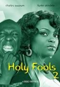 Holy Fools 2 on iROKOtv - Nollywood