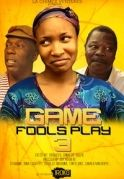 Games Fools Play 3 on iROKOtv - Nollywood