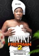 Crying Freeman 2 on iROKOtv - Nollywood