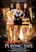 Playing Safe on iROKOtv - Nollywood