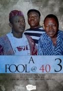 A Fool At 40  3 on iROKOtv - Nollywood