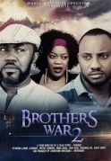 Brothers War 2 on iROKOtv - Nollywood