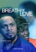 Breath Of Love on iROKOtv - Nollywood