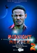 Midnight Murder 2 on iROKOtv - Nollywood