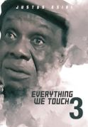 Everything We Touch 3 on iROKOtv - Nollywood