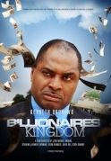 Billionaires Kingdom on iROKOtv - Nollywood