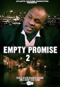 Empty Promises 2 on iROKOtv - Nollywood