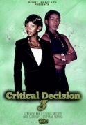 Critical Decision 3 on iROKOtv - Nollywood
