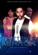 Shattered Mirror on iROKOtv - Nollywood