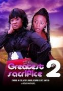 The Greatest Sacrifice 2 on iROKOtv - Nollywood