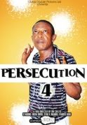 Persecution 4 on iROKOtv - Nollywood