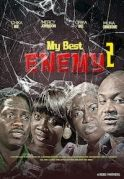 My Best Enemy 2 on iROKOtv - Nollywood