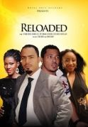 Reloaded on iROKOtv - Nollywood
