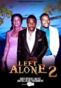 Left Alone 2 on iROKOtv - Nollywood