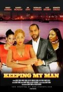 Keeping My Man on iROKOtv - Nollywood