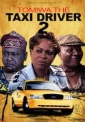Tomiwa The Taxi Driver 2 on iROKOtv - Nollywood