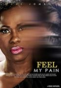 Feel My Pain on iROKOtv - Nollywood