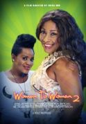 Woman To Woman  2 on iROKOtv - Nollywood