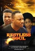 Restless Soul on iROKOtv - Nollywood