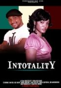 Intotality on iROKOtv - Nollywood