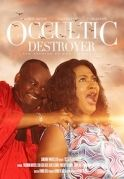 Occultic Destroyer on iROKOtv - Nollywood