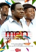 Men On The Run on iROKOtv - Nollywood