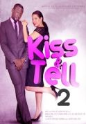 Kiss And Tell 2 on iROKOtv - Nollywood