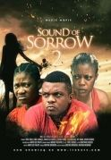 Sound Of Sorrow 2 on iROKOtv - Nollywood