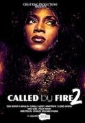 Called By Fire 2 on iROKOtv - Nollywood