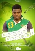 Gbedo Gbedo 2 on iROKOtv - Nollywood