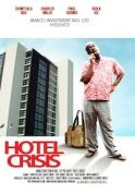 Hotel Crisis on iROKOtv - Nollywood
