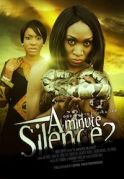 A Minute Silence 2 on iROKOtv - Nollywood