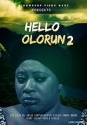 Hello Olorun 2 on iROKOtv - Nollywood