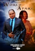 World Apart on iROKOtv - Nollywood