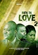 Men In Love 2 on iROKOtv - Nollywood