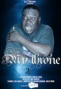 My Throne 2 on iROKOtv - Nollywood