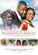Married But Living Single on iROKOtv - Nollywood