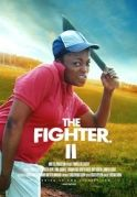 The Fighter 2 on iROKOtv - Nollywood