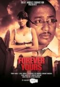 Forever Yours on iROKOtv - Nollywood