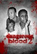 Dangerous Blood on iROKOtv - Nollywood