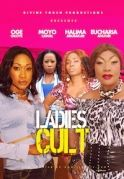 Ladies Cult on iROKOtv - Nollywood