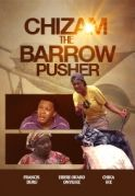 Chizam The Barrow Pusher on iROKOtv - Nollywood