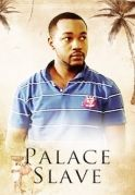 Palace Slave on iROKOtv - Nollywood