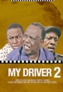 My Driver 2 on iROKOtv - Nollywood