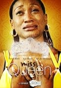 Miss Queen on iROKOtv - Nollywood