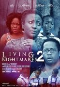 Living Nightmares 2 on iROKOtv - Nollywood