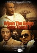 When The Going Gets Tough 2 on iROKOtv - Nollywood
